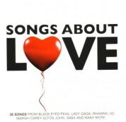 Çeşitli Sanatçılar: Songs About Love - CD