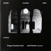 Prague Chamber Choir, Josef Pancik: Dvorak / Janacek / Eben - CD
