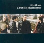 Gilad Atzmon & The Orient House Ensemble - CD