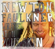 Newton Faulkner: Write It On Your Skin - CD