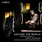 Stefan Schulz, Daniel Schnyder, Tomoko Sawano, Rundfunk-Sinfonieorchester Berlin, Michael Sanderling: Daniel Schnyder: Around the World - CD