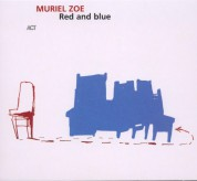 Muriel Zoe: Red And Blue - CD