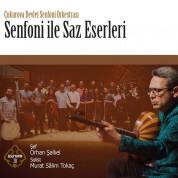 Çeşitli Sanatçılar: Senfoni İle Saz Eserleri - CD