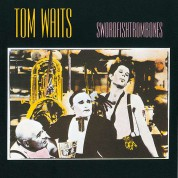Tom Waits: Swordfishtrombones - Plak