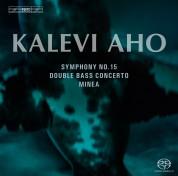 Lahti Symphony Orchestra, Osmo Vänskä, Jaakko Kuusisto: Aho: Symphony No.15 etc - SACD