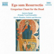 Ego Sum Resurrectio: Gregorian Chant for the Dead - CD