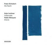 Anja Lechner, Pablo Márquez: Schubert: Die Nacht - CD