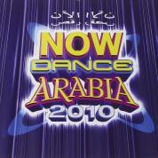 Çeşitli Sanatçılar: Now Dance Arabia 2010 - CD