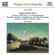 Eric Lebrun: Alain: Organ Works, Vol.  1 - CD