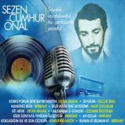 Sezen Cumhur Önal, Çeşitli Sanatçılar: Sevdik Sevdalandık, Bu Şarkılarla Yaşadık - CD
