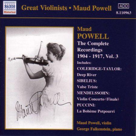 Maud Powell: Powell, Maud: Complete Recordings, Vol.  3 (1904-1917) - CD