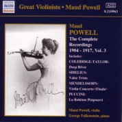 Maud Powell: Powell, Maud: Complete Recordings, Vol.  3 (1904-1917) - CD