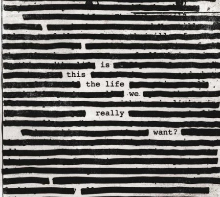Roger Waters: Is This The Life We Really Want? - Plak