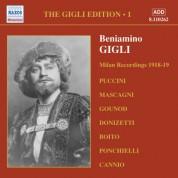 Beniamino Gigli: Gigli, Beniamino: Gigli Edition, Vol.  1: Milan Recordings (1918-1919) - CD