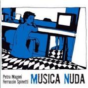 Musica Nuda, Ferruccio Spinetti, Petra Magoni: Musica Nuda - CD