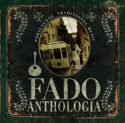Çeşitli Sanatçılar: Fado Anthologia - CD