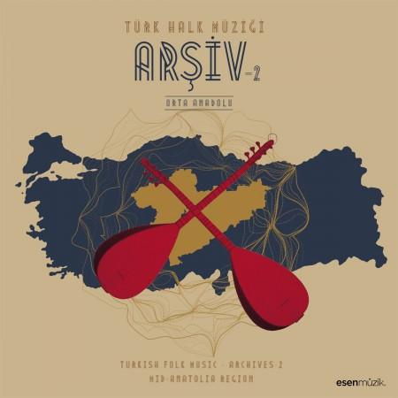 Çeşitli Sanatçılar: Türk Halk Müziği - Enstrumantal (Arşiv 2 - Orta Anadolu) - Plak
