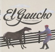 Christoph Müller, Eduardo Makaroff: El Gaucho - CD