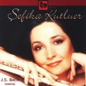 Şefika Kutluer: Bach: Sonatas - CD