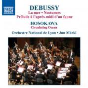 Jun Märkl: Debussy, C.: La Mer / Nocturnes / Hosokawa, T.: Circulating Ocean - CD