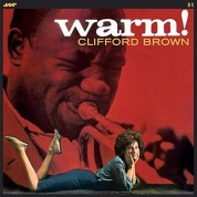 Clifford Brown: Warm! (Limited Edition +2 Bonustracks) - Plak