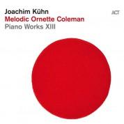Joachim Kühn: Piano Works XIII: Melodic Ornette Coleman - CD
