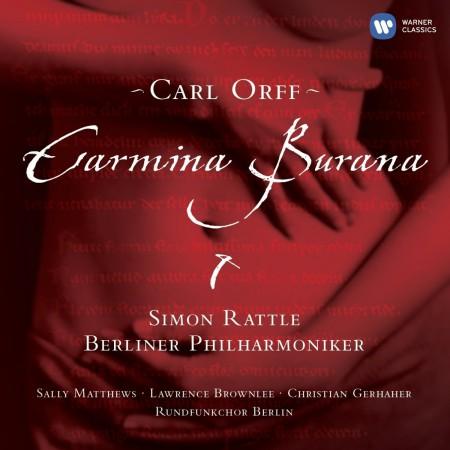 Sally Matthews, Lawrence Brownlee, Christian Gerhaher, Rundfunkchor Berlin, Berliner Philharmoniker, Sir Simon Rattle: Orff: Carmina Burana - CD