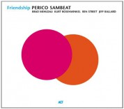 Perico Sambeat: Friendship - CD