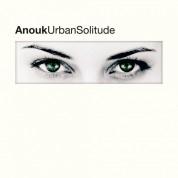 Anouk: Urban Solitude - Plak