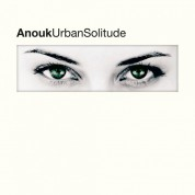 Anouk: Urban Solitude - Plak