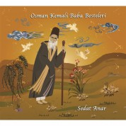 Sedat Anar: Osman Kemali Baba Besteleri - CD