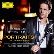 Andreas Ottensamer, Rotterdam Philharmonic Orchestra, Yannick Nézet-Séguin: Andreas Ottensamer -  Portraits, The Clarinet Album - CD