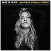 Sheryl Crow: 100 Miles From Memphis - CD