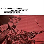 Johnny Griffin: Introducing Johnny Griffin (45rpm-edition) - Plak