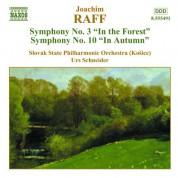 Raff: Symphonies Nos. 3 and 10 - CD