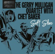 Gerry Mulligan Quartet, Chet Baker: Soft Shoe - Plak