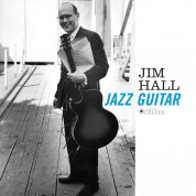 Jim Hall: Jazz Guitar + 1 Bonus Track!  (Deluxe Gatefold Edition. Photographs By William Claxton). - Plak