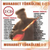 Çeşitli Sanatçılar: Muhabbet Türküleri 1-2 - CD