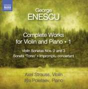 Ilya Poletaev, Axel Strauss: Enescu: Complete Works for Violin and Piano, Vol. 1 - CD