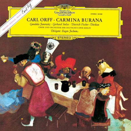 Chor und Orchester d. Deutschen Oper Berlin, Eugen Jochum: Orff: Carmina Burana - Plak