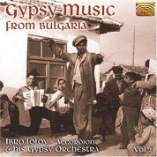 Ibro Lolow, Accordion And His Gypsy Orchestra: Gypsy Music From Bulgaria - CD