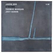 Jakob Bro: Streams - Plak