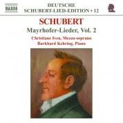 Christiane Iven: Schubert: Lied Edition 12 - Mayrhofer, Vol.  2 - CD
