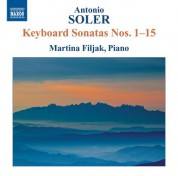 Martina Filjak: Soler: Keyboard Sonatas Nos. 1-15 - CD