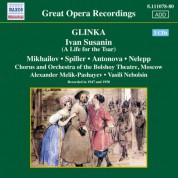 Glinka: Ivan Susanin (A Life for the Tsar) (Mikhailov, Spiller, Melik-Pashayev) (1947, 1950) - CD