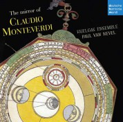 Huelgas Ensemble, Paul van Nevel: Monteverdi: The Mirror of Monteverdi - CD