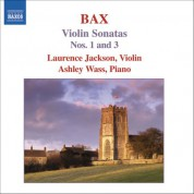 Laurence Jackson: Bax: Violin Sonatas, Vol. 1 (Nos. 1, 3) - CD