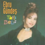 Ebru Gündeş: Tatlı Bela - CD