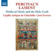 Capilla Antigua de Chinchilla: Percival's Lament - CD