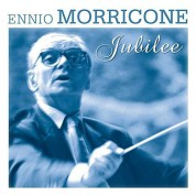 Ennio Morricone: Morricone Jubilee - Plak